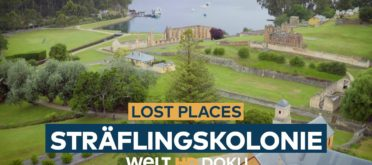 Lost Places - Die Sträflingskolonie