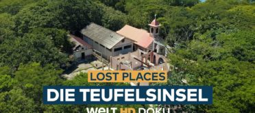 Lost Places - Die Teufelsinsel