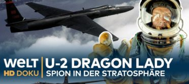 U-2 Dragon Lady - Spion in der Stratosphäre